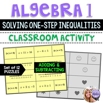 Algebra I and Grade 8 Middle School Math - Solving Inequal