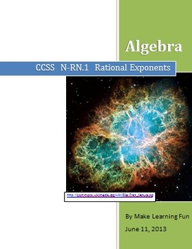 Algebra Rational Exponents CCSS N - R N .1 Lesson (Common