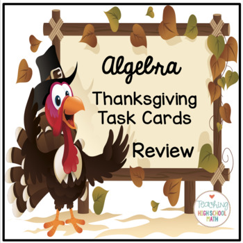 Algebra Review Thanksgiving Stations Task Cards