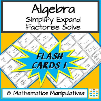 Algebra Simplify Expand Factorise Solve Flash Cards 1