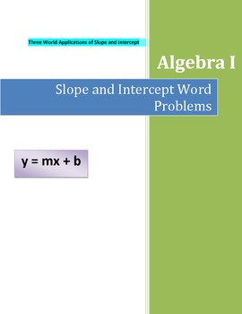 Algebra Slope and Intercept Real World Word Problems