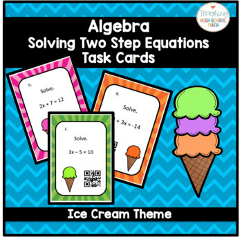 Algebra Solving Two Step Equations Task Cards with QR Codes