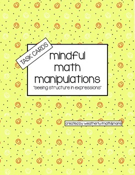 Mindful Math Manipulations TASK CARDS