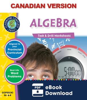 Algebra - Task & Drill Sheets Gr. 6-8 - Canadian Content