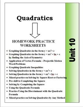 Algebra: Unit 10 - Graphing and Solving Quadratics Homewor