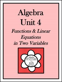 Algebra 1 Curriculum - Unit 4: Functions & Linear Equation