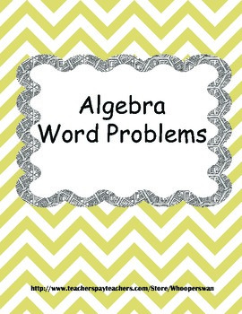 Algebra Word Problems Worksheets