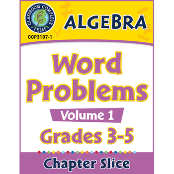 Algebra: Word Problems Vol. 1 Gr. 3-5