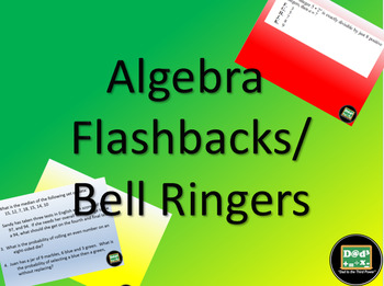 Algebra based Flashbacks/Bell ringers with answers in powe