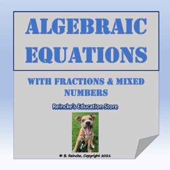 Algebraic Equations with Fractions and Mixed Numbers Worksheet