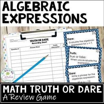 Algebraic Expressions Truth or Dare Review Game