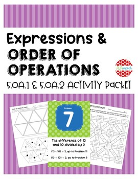Algebraic Expressions and Order of Operations 5.OA.1 and 5