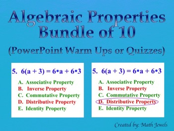Algebraic Properties BUNDLE of 10  (PowerPoint Warm Ups or