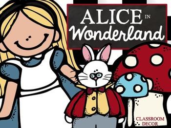 Alice and Wonderland Classroom Theme + EDITABLE VERSION