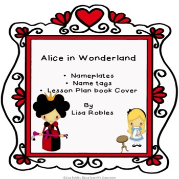 Alice in Wonderland: Nameplates, Name tags and Lesson Plan