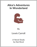Alice in Wonderland - (Reed Novel Studies)