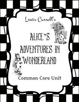 Alice's Adventures in Wonderland Novel Study Unit