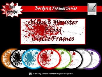Alien & Monster Blood Circle Frames