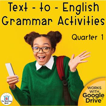 Text to English Grammar Interactive Notebook Quarter 1