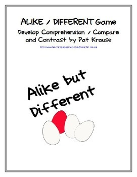 Alike but Different Game...Develop Comprehension /Compare