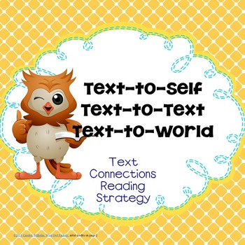 All 3 Text Connections: Text-to-Self, Text-to-Text, and Te