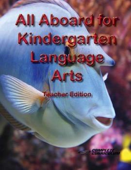 All Aboard for Kindergarten Language Arts - Teacher's Edition