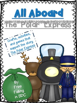 All Aboard the Polar Express (crafts, activities, & games)