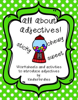 All About Adjectives!