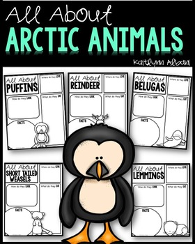 All About Arctic Animals - Organizers and Writing Papers