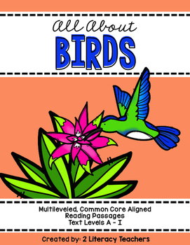 All About Birds: CCSS Aligned Leveled Reading Passages and