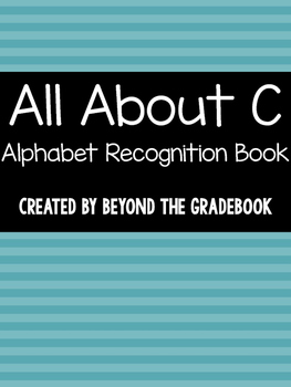 All About C | Alphabet Recognition Book