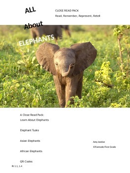 All About Elephants Close Read (A Non-Fiction Resource)