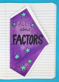 All About Factors Interactive Notebook Foldable by Math Doodles