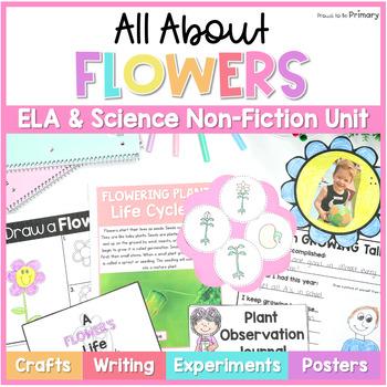 Flowers Plants Non-Fiction ELA & Science Unit