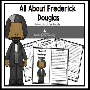 All About Frederick Douglass  An Informational Text Intera