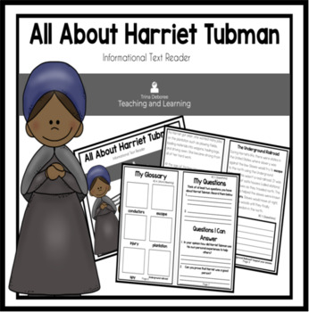 All About Harriet Tubman  An Informational Text Interactiv