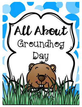 All About Groundhog Day Activity Packet