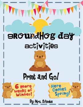Groundhog Day (Informational) Print and Go Unit: Math, ELA