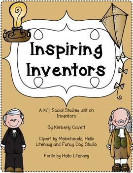 All About Inventors: A K/1 Social Studies Unit