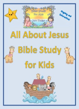 All About Jesus - Bible Study for Kids
