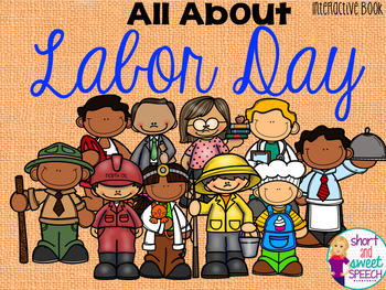 All About Labor Day: Interactive Book