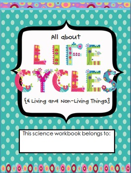 All About Life Cycles Workbook