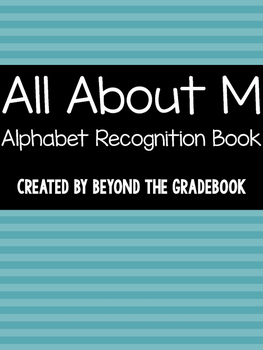 All About M   Alphabet Recognition Book