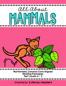 All About Mammals: CCSS Aligned Leveled Reading Passages a
