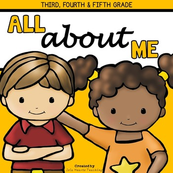 All About Me: Third Grade, Fourth Grade, Fifth Grade All A
