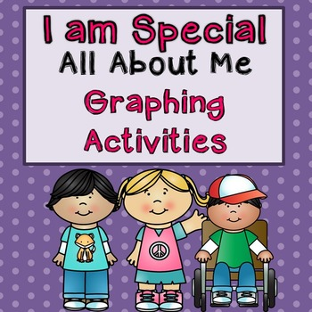 All About Me (I am Special) Graphing Activities
