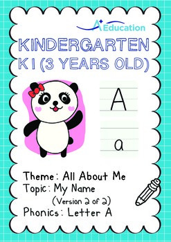All About Me - My Name (II): Letter A - Kindergarten, K1 (