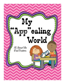 "All About Me- My ""App""ealing World"