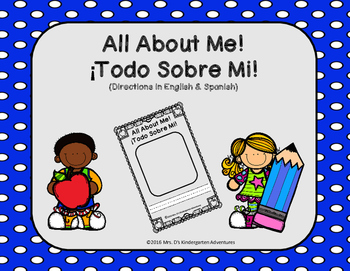 All About Me!, ¡Todo Sobre Mi! (Directions in English & Spanish)