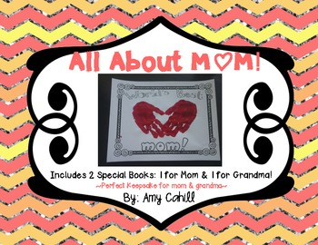 All About Mom - A Mother's Day Keepsake